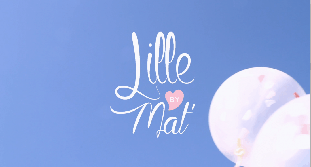 LILLE BY MAT'